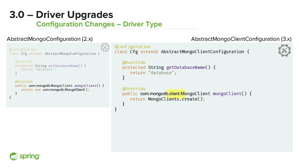 3.0 – Driver Upgrades Configuration Changes – D...