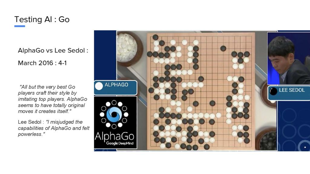 Testing AI : Go AlphaGo vs Lee Sedol : March 20...
