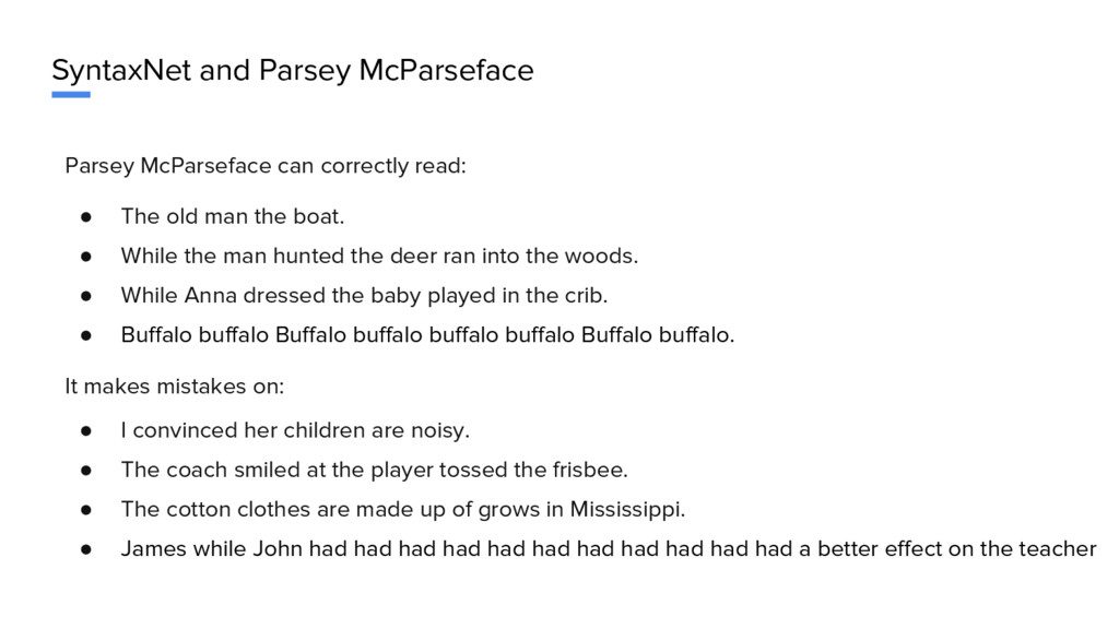 SyntaxNet and Parsey McParseface Parsey McParse...