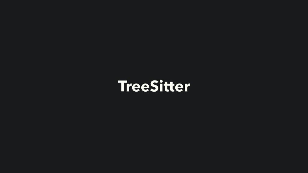 TreeSitter