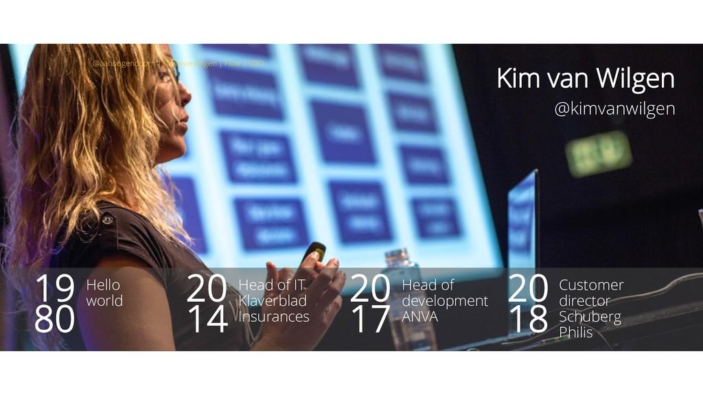Kim van Wilgen @kimvanwilgen Customer director ...