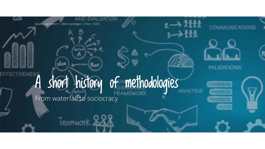 A short history of methodologies From waterfall...