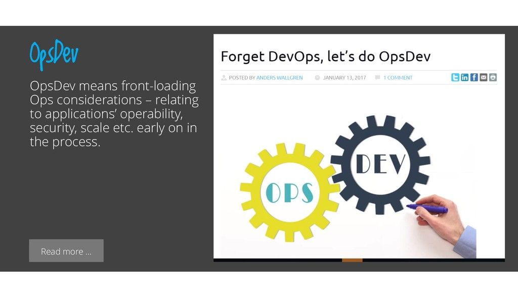 Read more … OpsDev OpsDev means front-loading O...