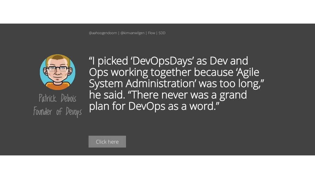 """Click here """"I picked 'DevOpsDays' as Dev and Op..."""