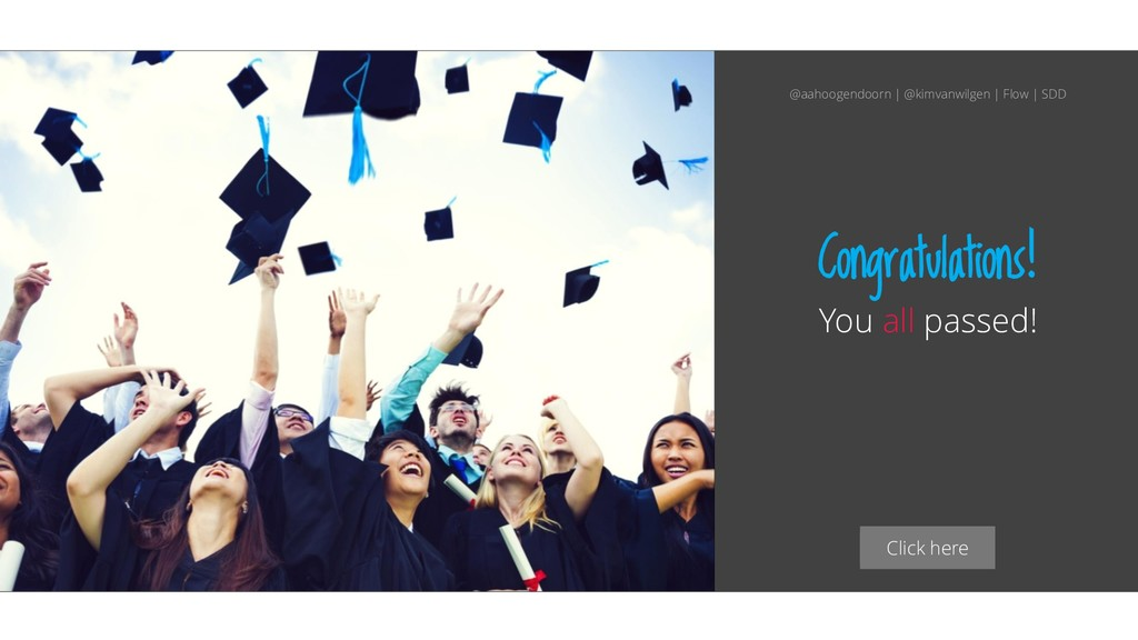 Click here Congratulations! You all passed! @aa...