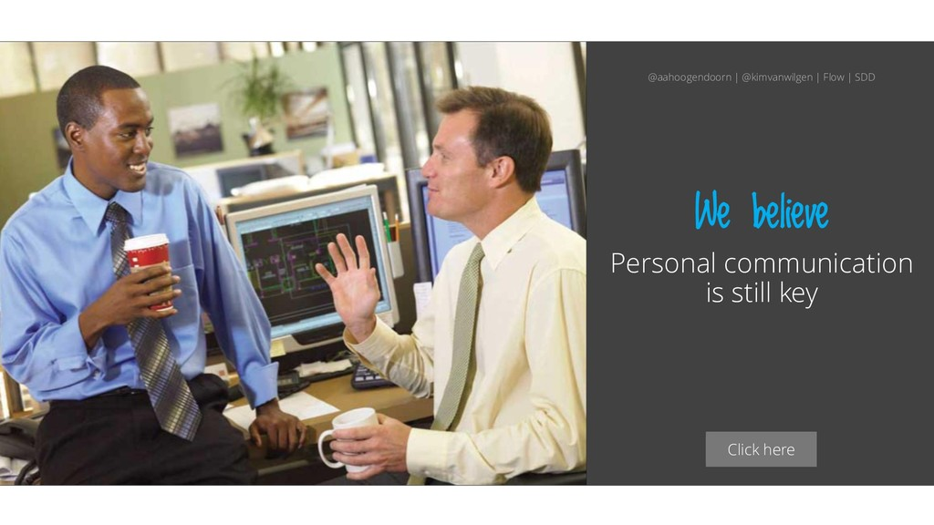 Click here We believe Personal communication is...