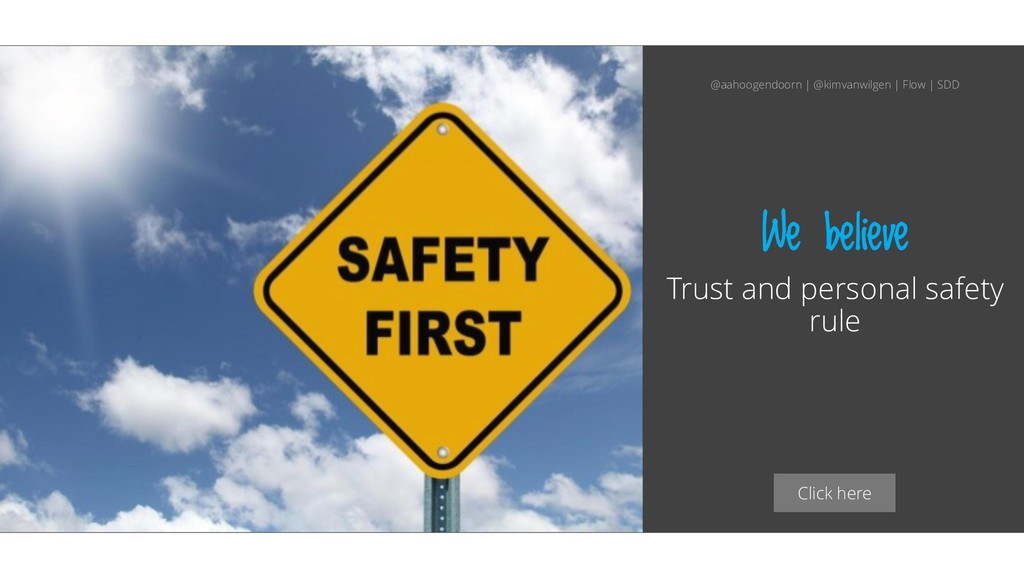 Click here We believe Trust and personal safety...