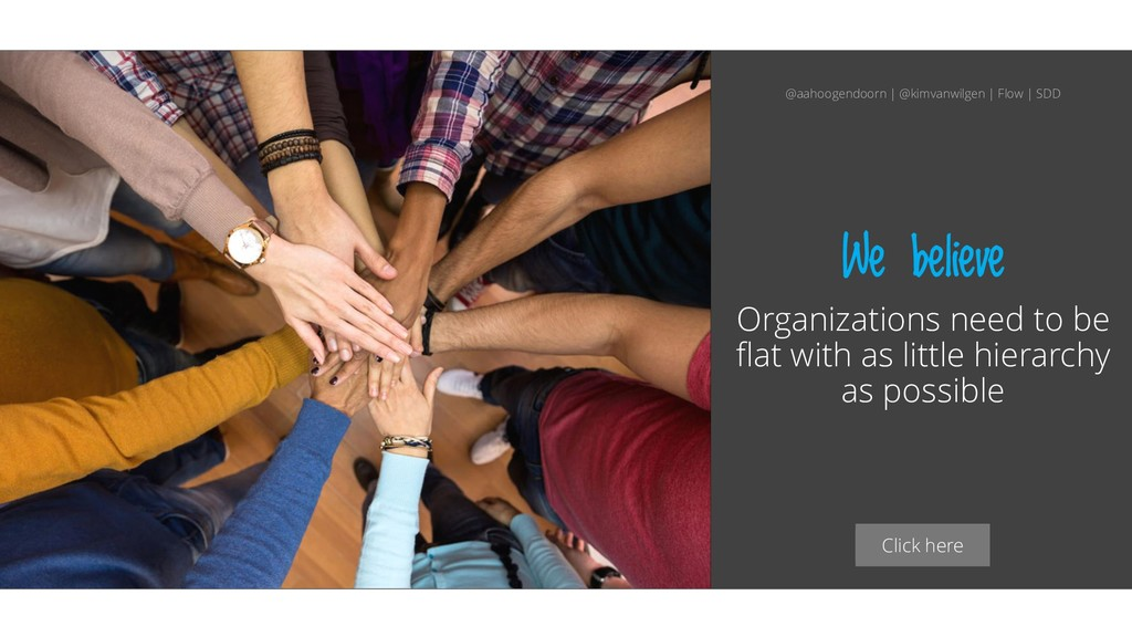 Click here We believe Organizations need to be ...