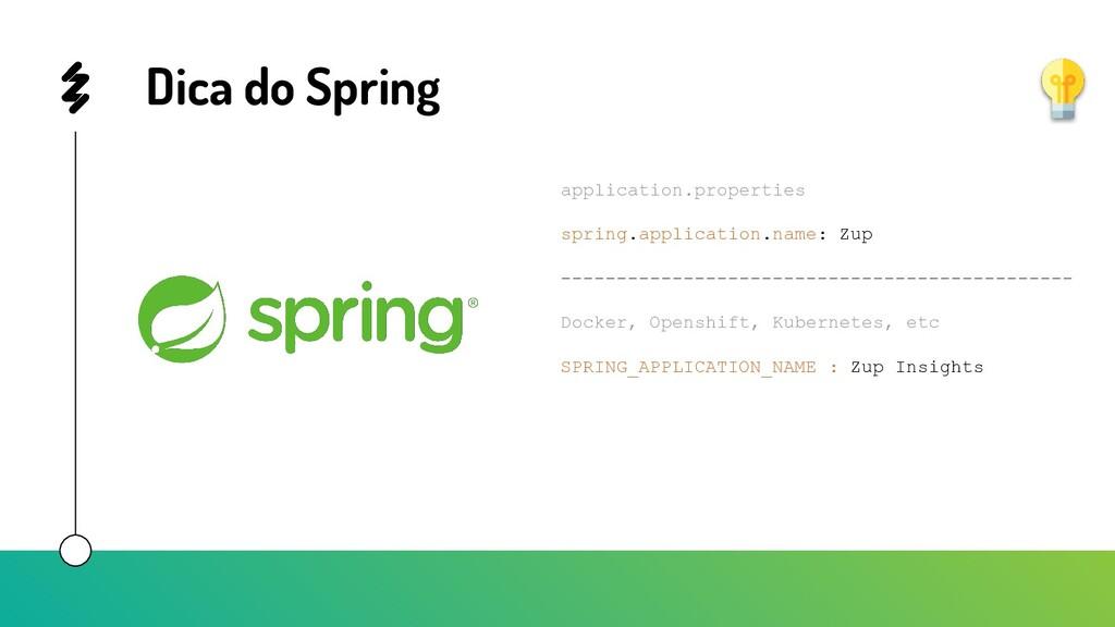 Dica do Spring application.properties spring.ap...
