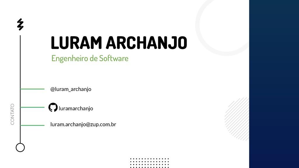 LURAM ARCHANJO Engenheiro de Software luramarch...