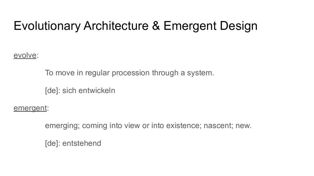 Evolutionary Architecture & Emergent Design evo...