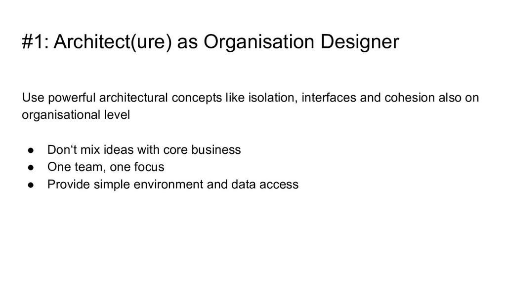 Use powerful architectural concepts like isolat...