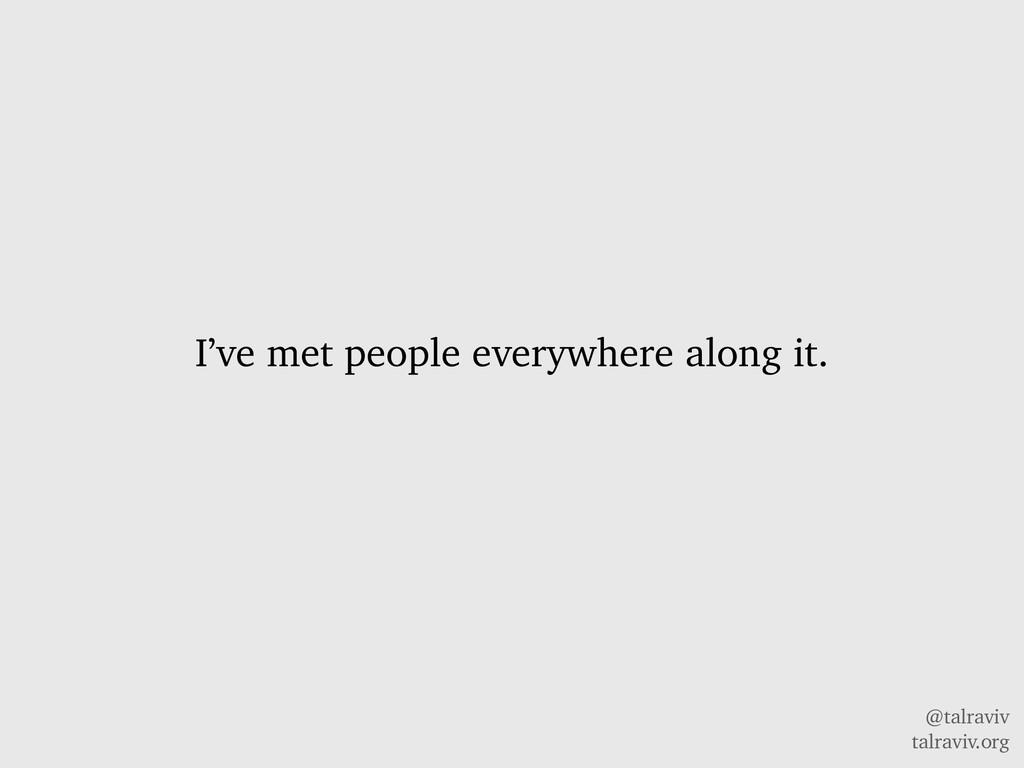 @talraviv talraviv.org I've met people everywhe...