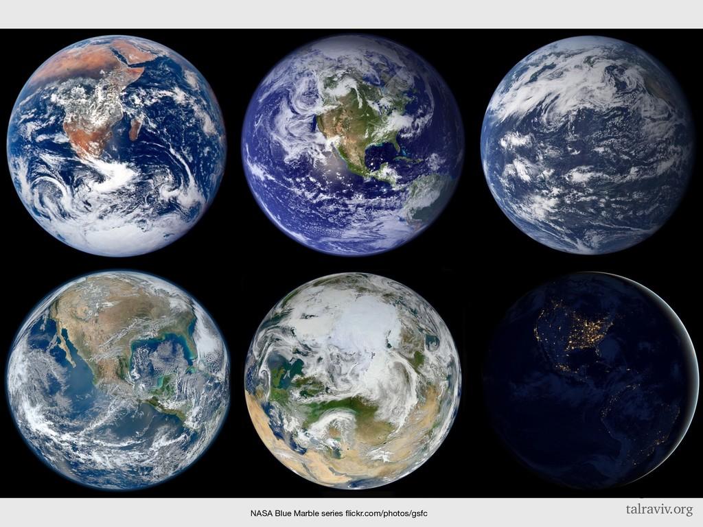 @talraviv talraviv.org NASA Blue Marble series ...