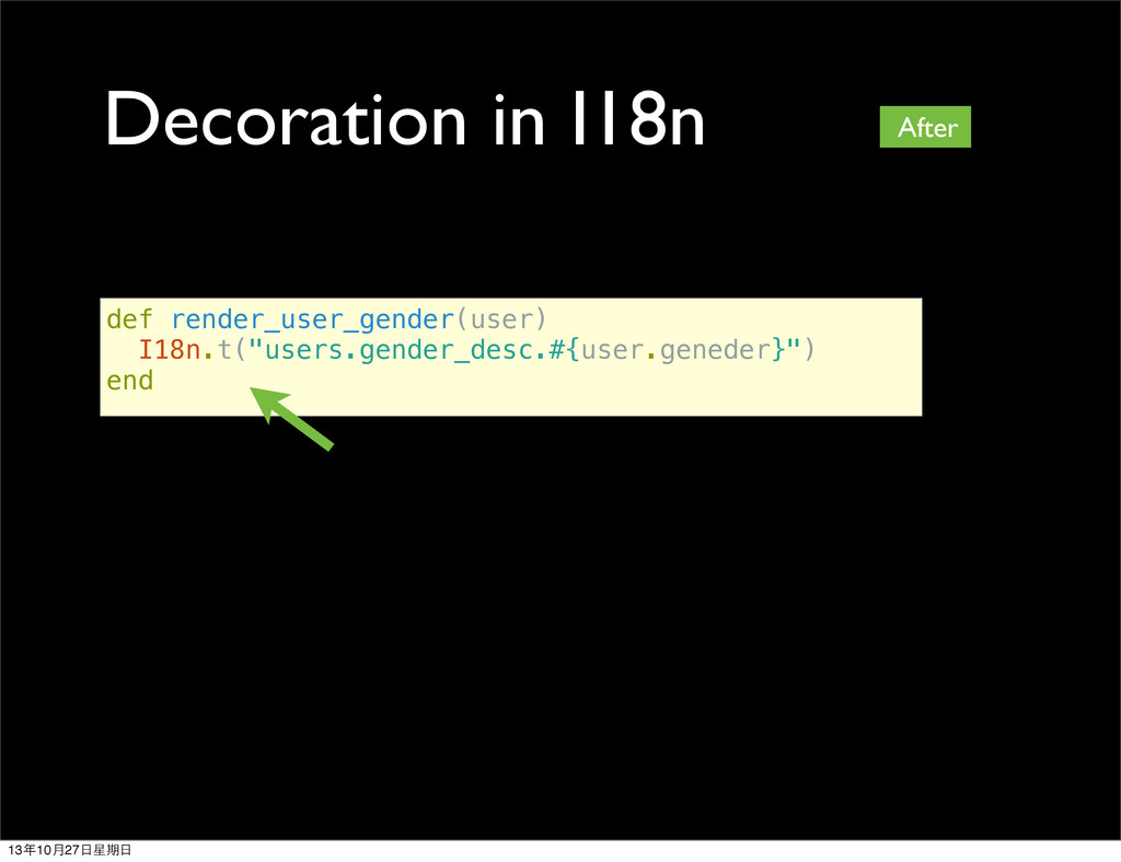 Decoration in I18n def render_user_gender(user)...