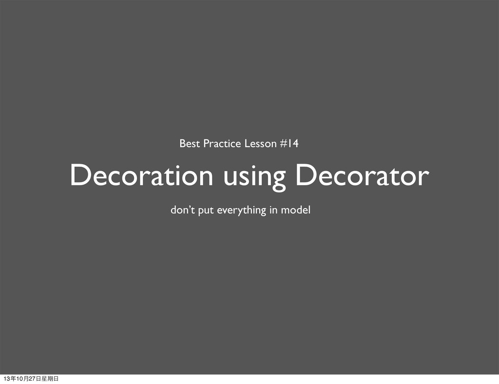 Decoration using Decorator Best Practice Lesson...