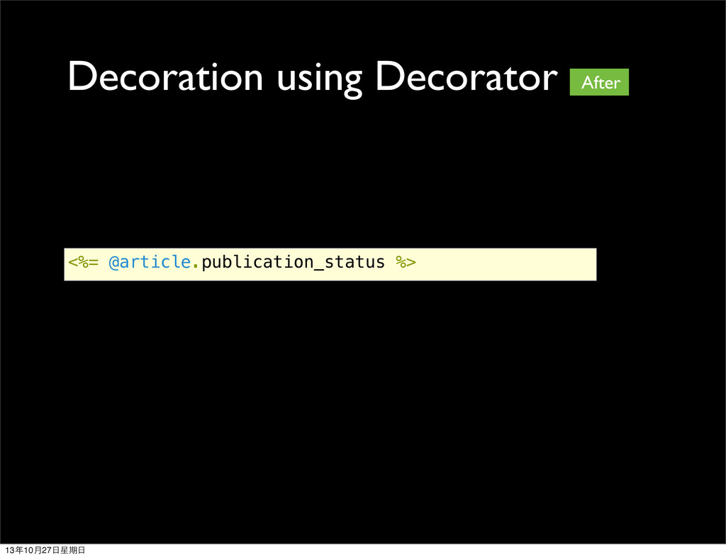Decoration using Decorator <%= @article.publica...