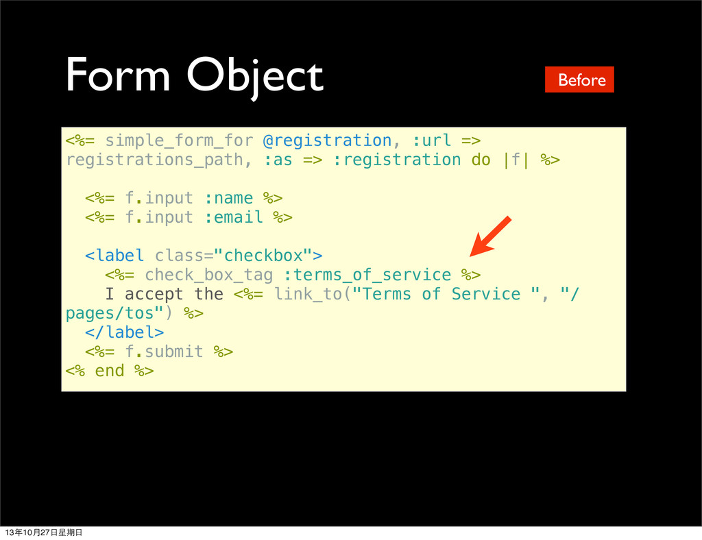 Form Object <%= simple_form_for @registration, ...