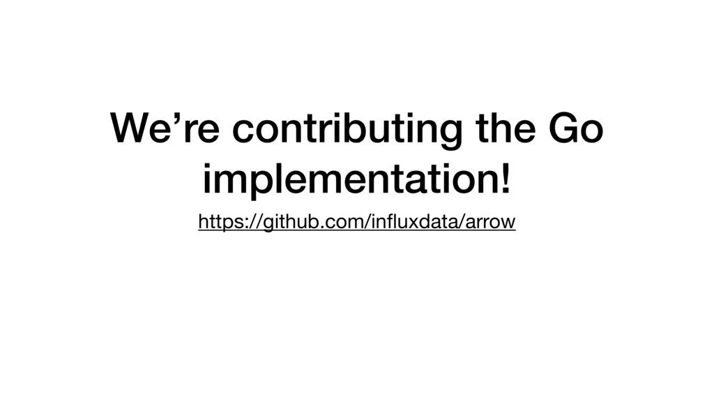 We're contributing the Go implementation! https...