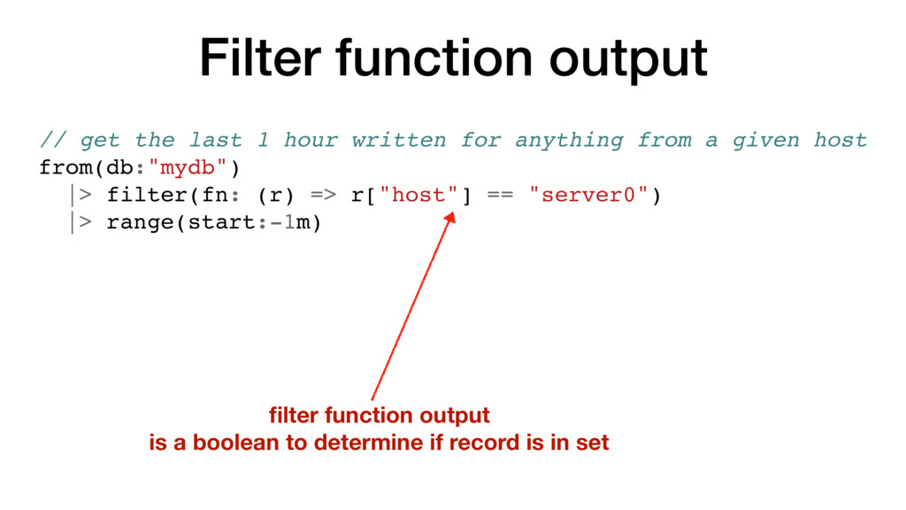 Filter function output // get the last 1 hour w...