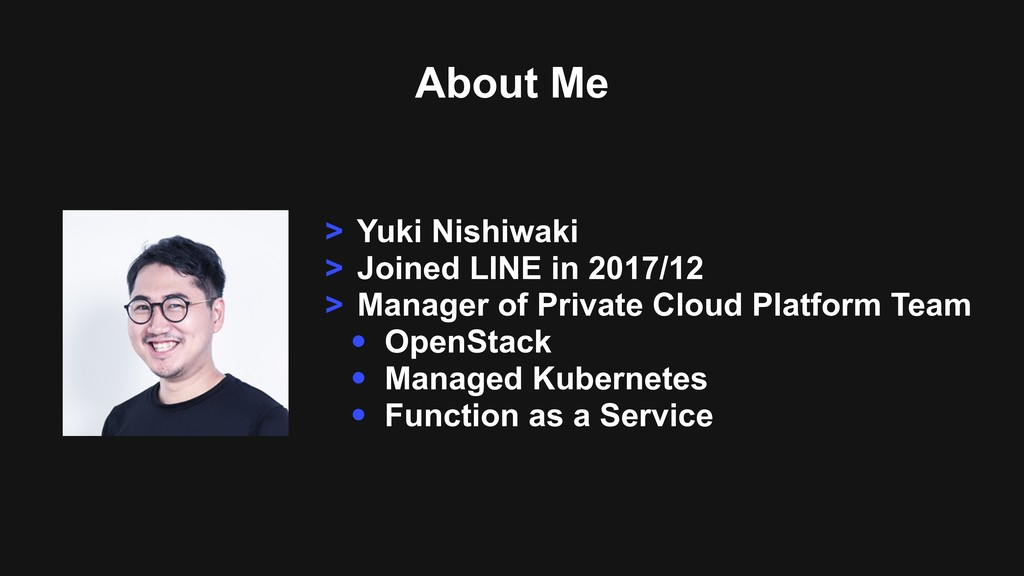 About Me > Yuki Nishiwaki > Joined LINE in 2017...