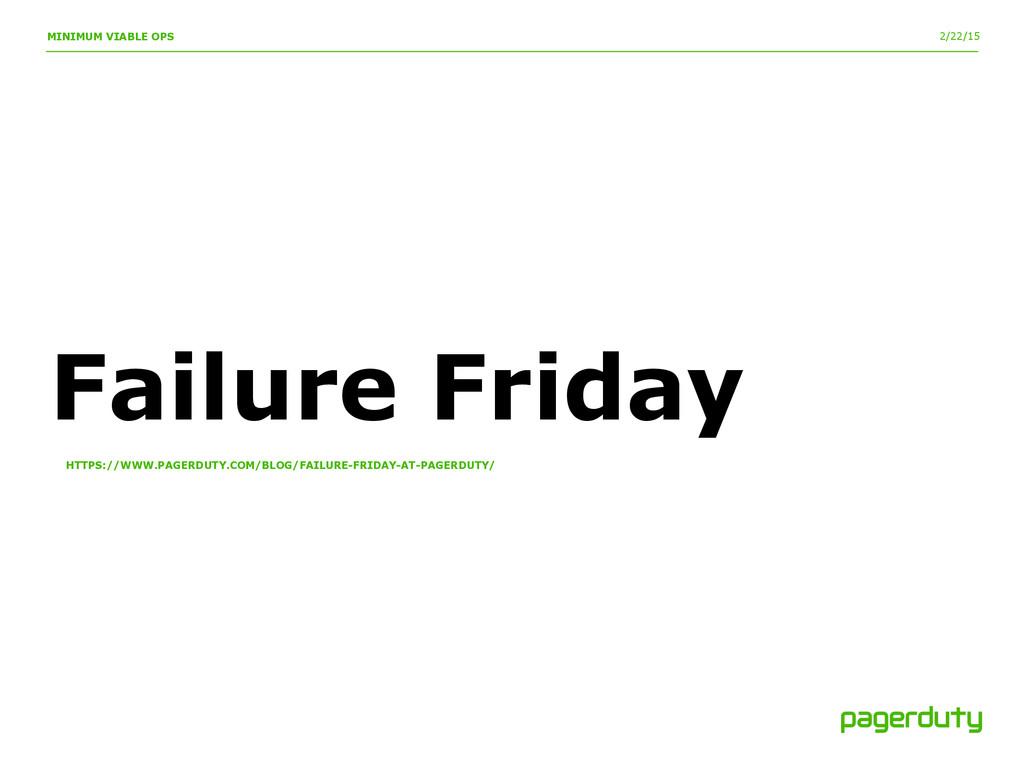 2/22/15 MINIMUM VIABLE OPS Failure Friday HTTPS...