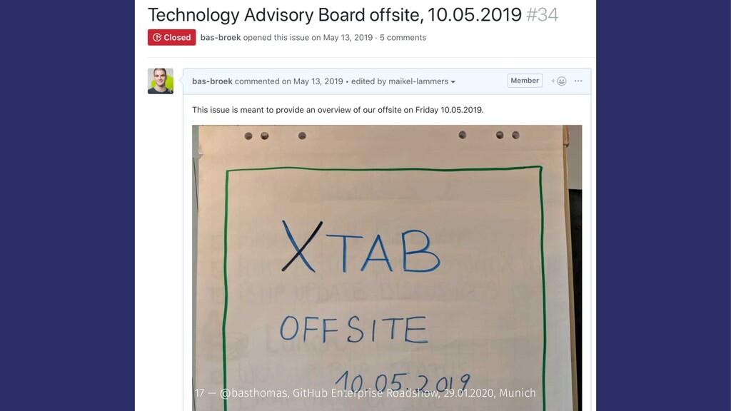 17 — @basthomas, GitHub Enterprise Roadshow, 29...