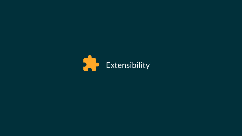 Extensibility #