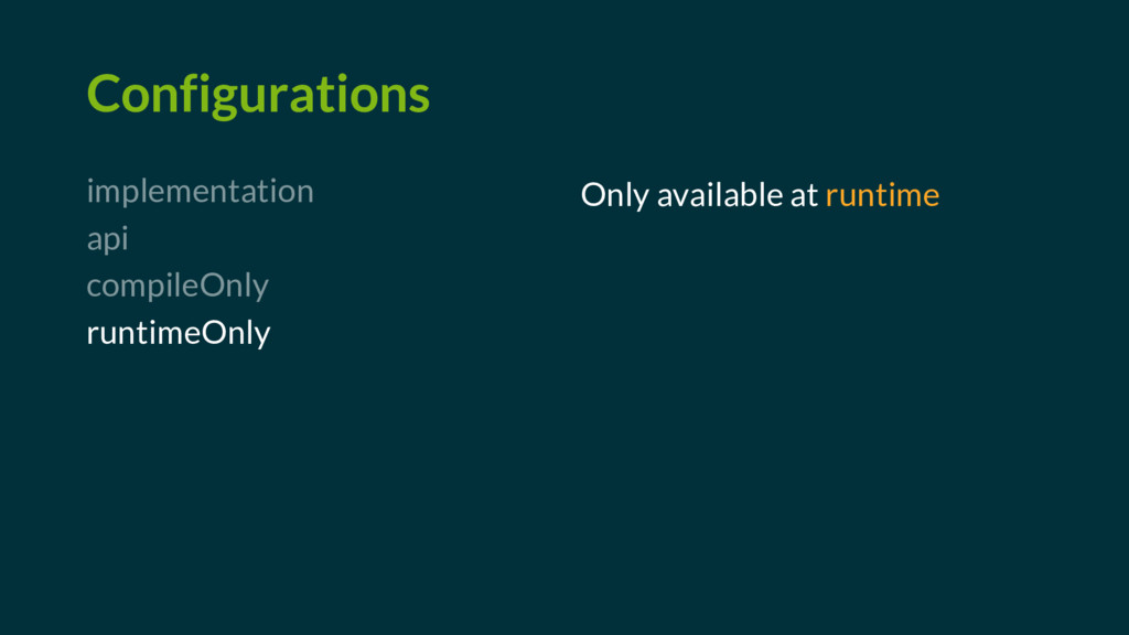 Configurations implementation api compileOnly r...
