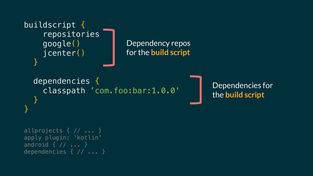 buildscript { repositories { google() jcenter()...