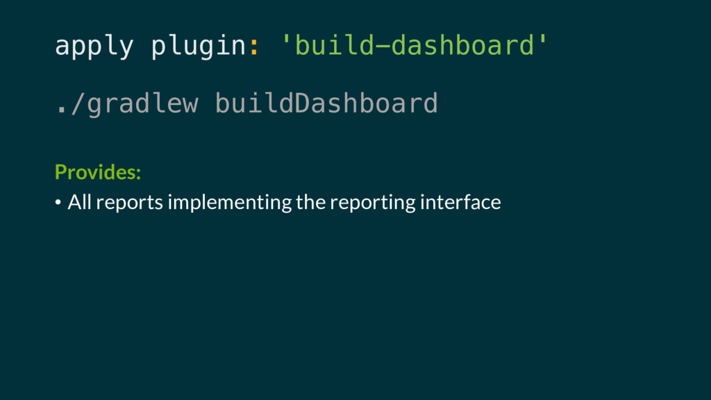 apply plugin: 'build-dashboard' ./gradlew build...