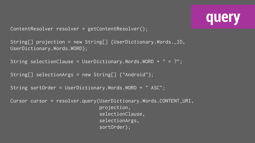 query ContentResolver resolver = getContentReso...