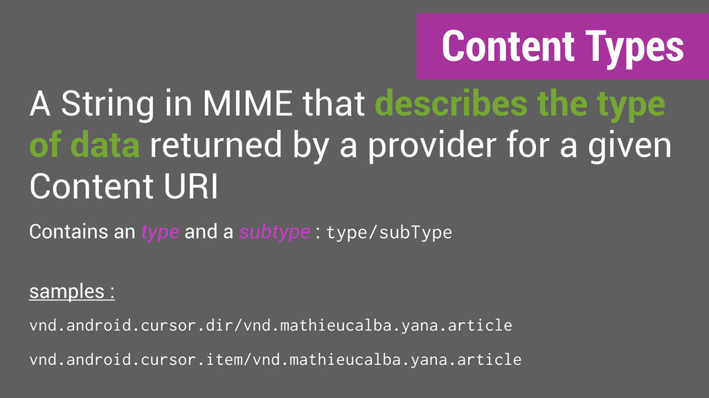 Content Types A String in MIME that describes t...