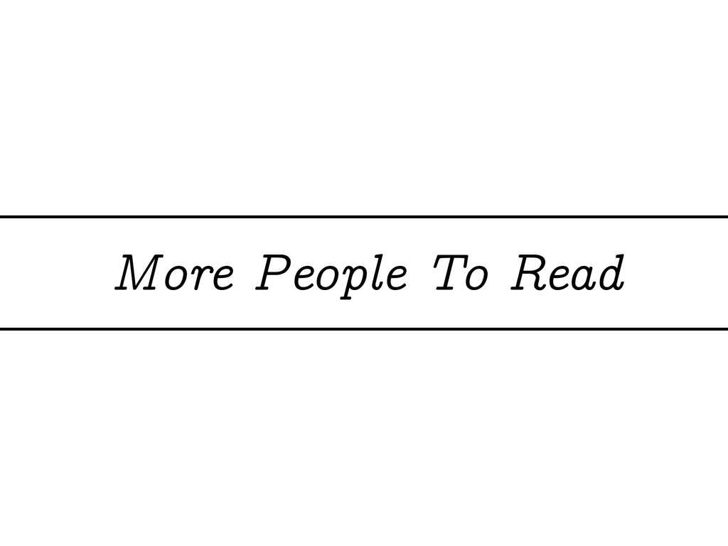 More People To Read
