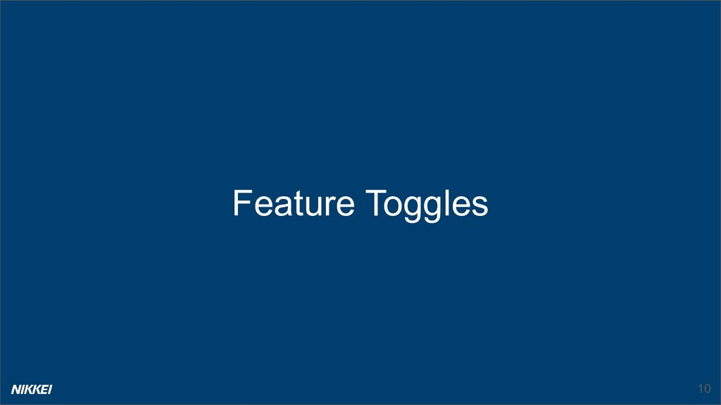 Feature Toggles 10