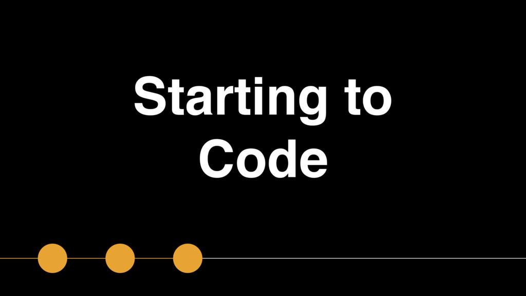 Starting to Code
