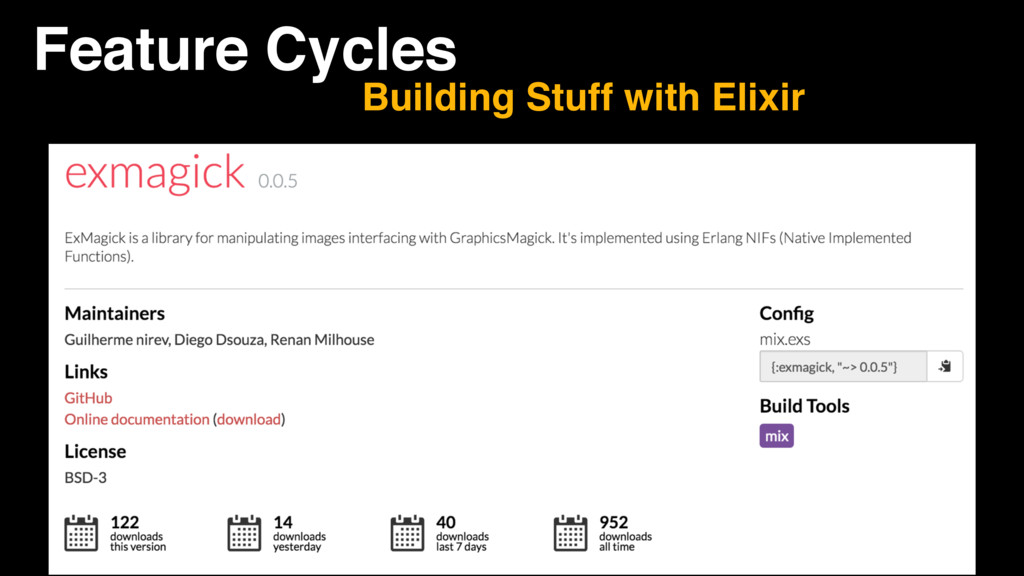 Feature Cycles Building Stuff with Elixir