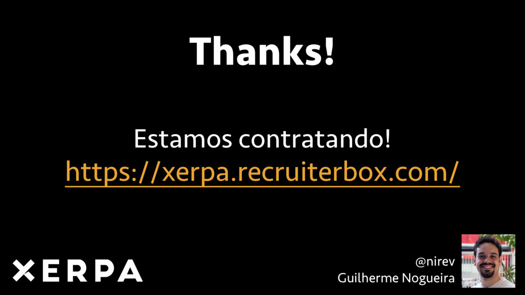 Thanks! https://xerpa.recruiterbox.com/ Estamos...