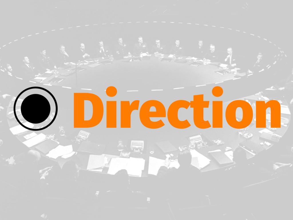 ‒ Direction