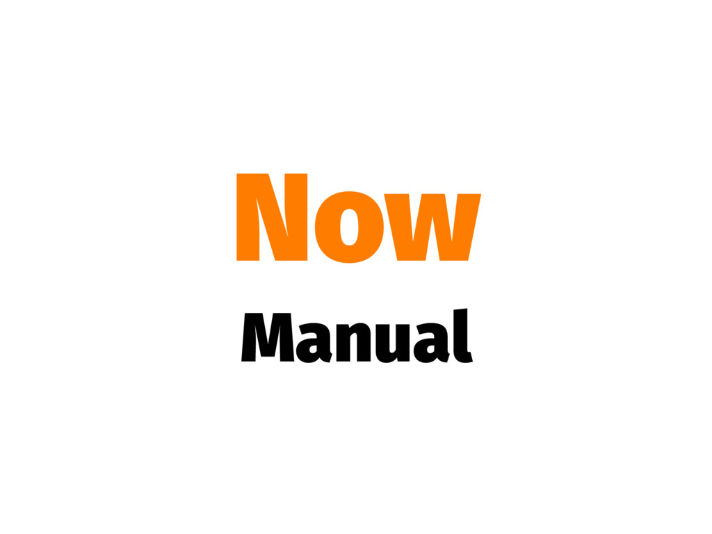 Now Manual