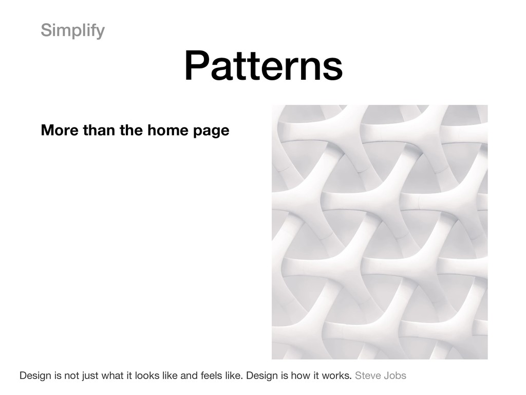 Simplify Patterns More than the home page Desig...