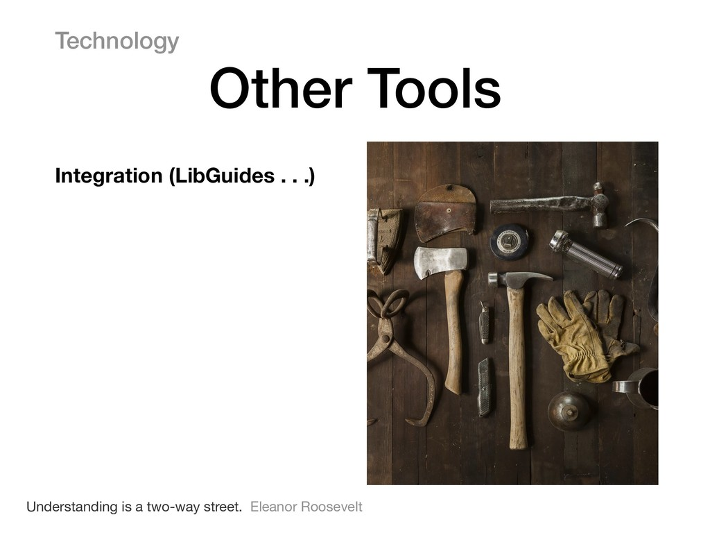 Integration (LibGuides . . .) Technology Other ...