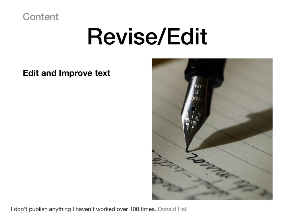 Content Revise/Edit I don't publish anything I ...