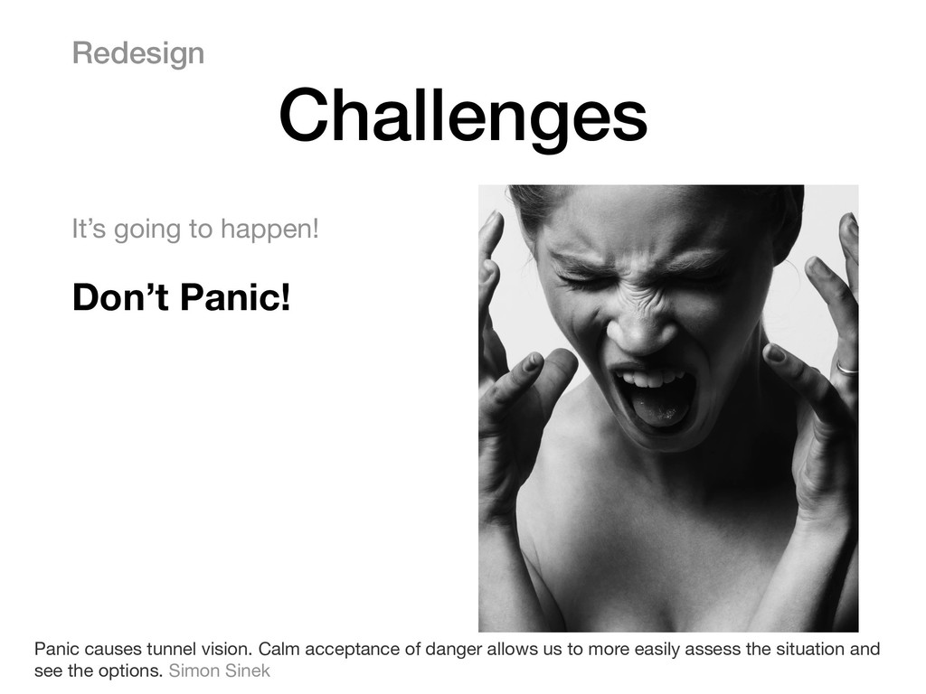 It's going to happen!  Don't Panic!