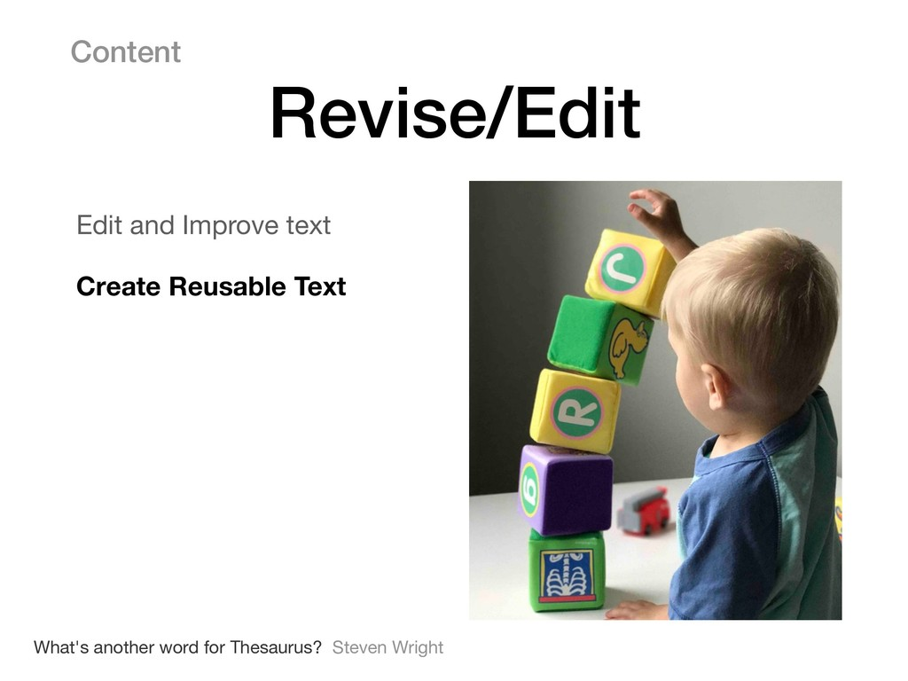 Content Revise/Edit What's another word for The...