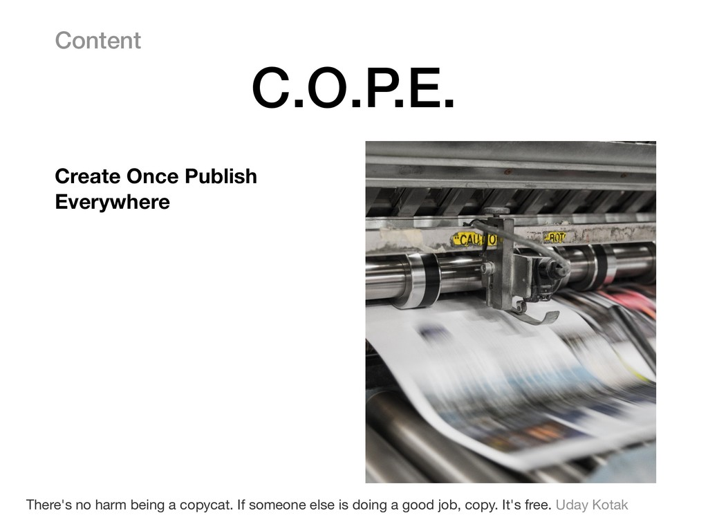 Content C.O.P.E. There's no harm being a copyca...