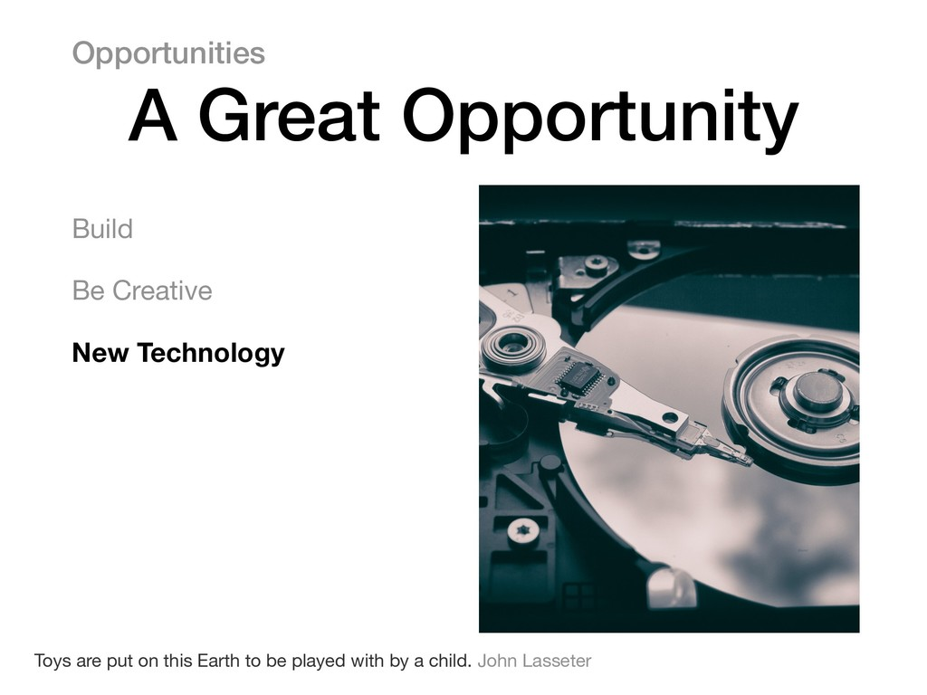 Build  Be Creative  New Technology Opportunitie...