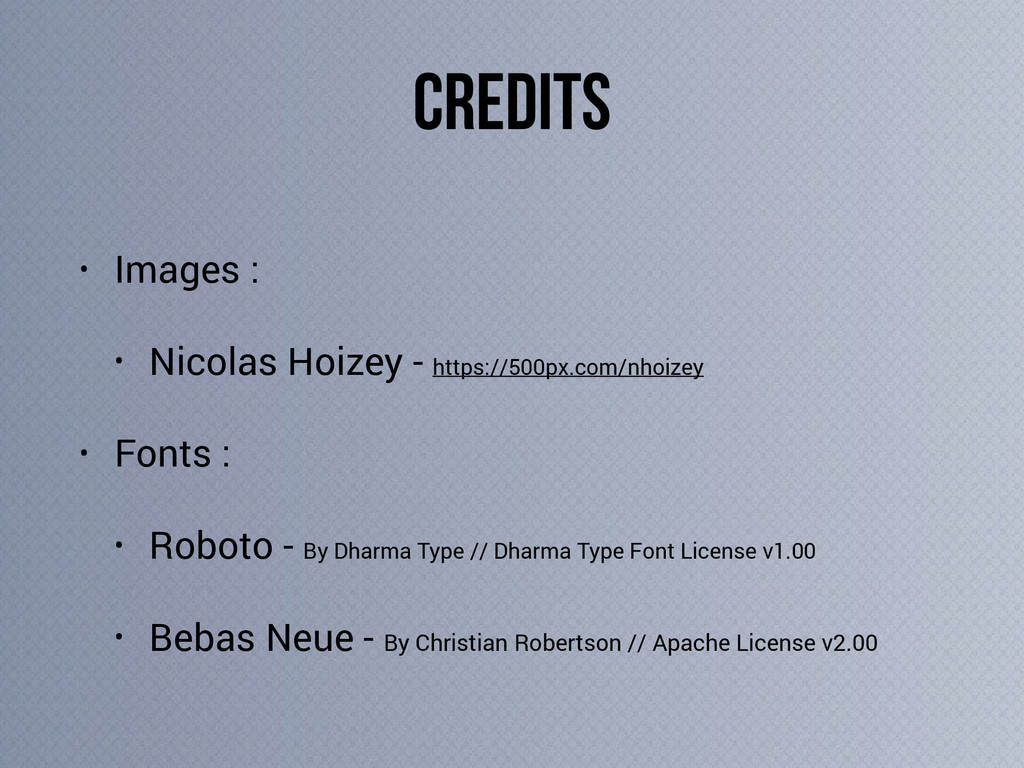 CREDITS • Images : • Nicolas Hoizey - https://5...