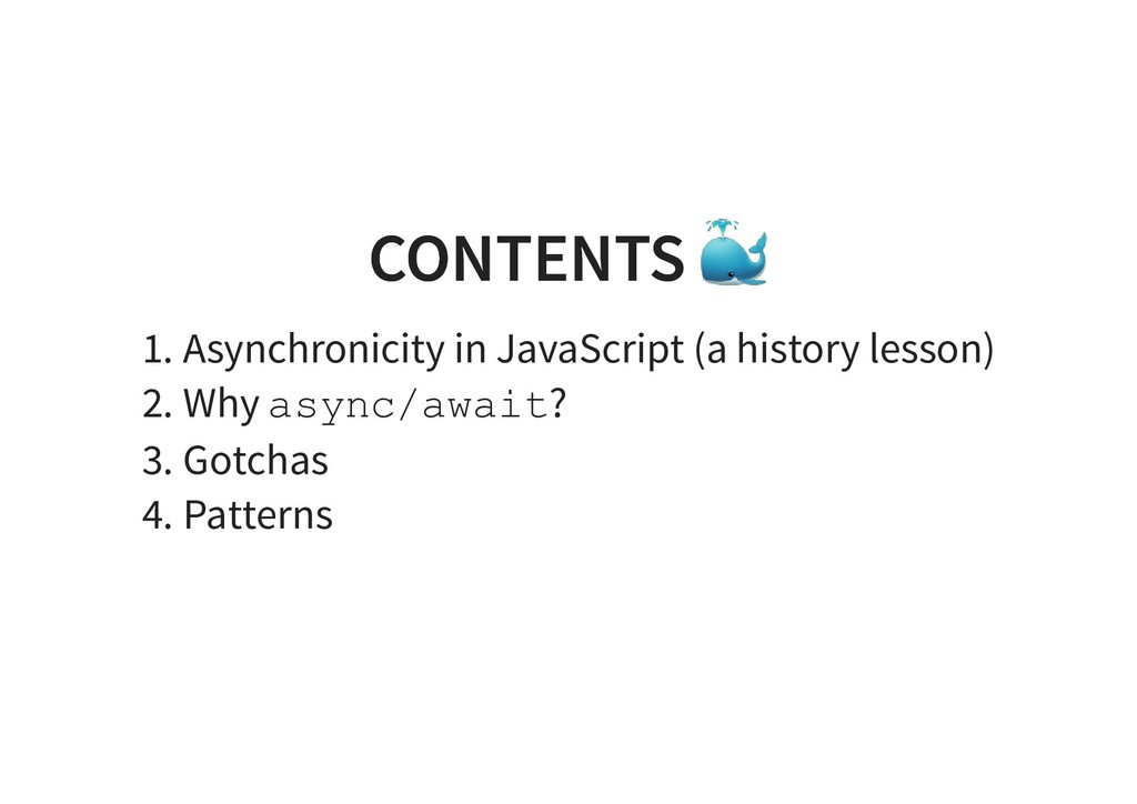 CONTENTS CONTENTS 1. Asynchronicity in JavaScri...