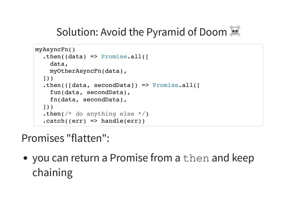 Solution: Avoid the Pyramid of Doom ☠ Promises ...